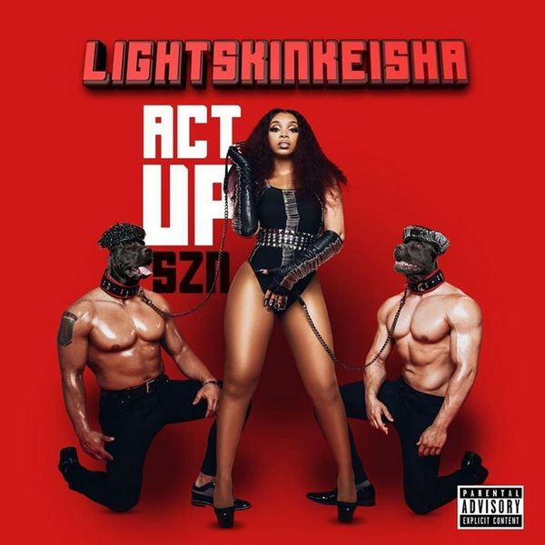 LightSkinKeisha - Act Up