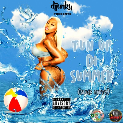 Turn Up Di Summer (Block Party) Mixtape