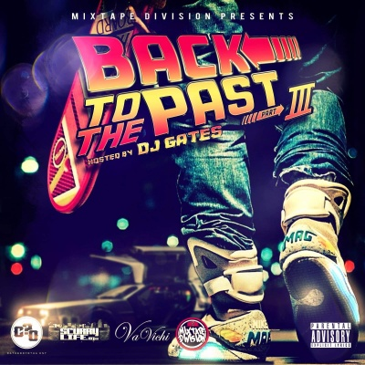 Classic Back 2 The Past 3 Hosted By DJ Gates