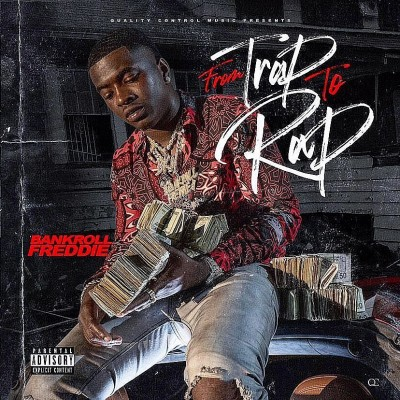 Bankroll Freddie - From Trap To Rap