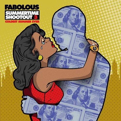 Fabolous - Summer Time Shootout 3 (Coldest Summer Ever)