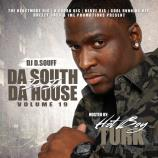 Da South Is In Da House 19 (Hosted By@HotboyTurk32)