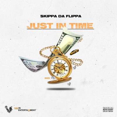 Skippa Da Flippa - Just In Time