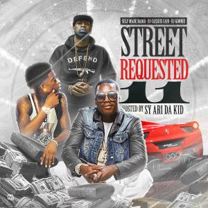 Street Requested 11 (Hosted By Sy Ari Da Kid)