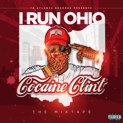 Cocaine Clint - I Run Ohio