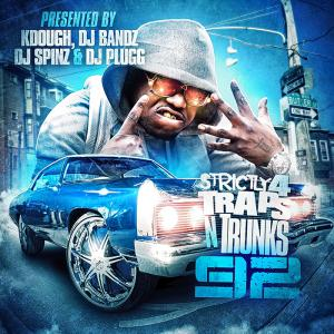 Strictly 4 The Traps N Trunks 92
