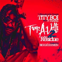 2 Chainz -Trapaveli 2 (The Residue)