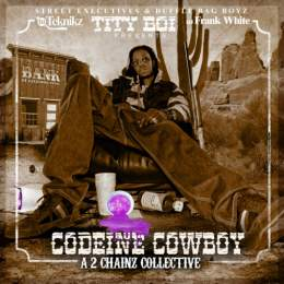 2 Chainz - Codiene Cowboy