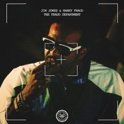 Jim Jones x Harry Fraud - The Fraud Department