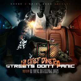 Lil Chief Dinero - Streets Dont Panic