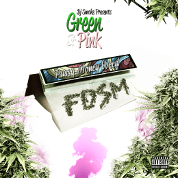 Green And Pink Pussy Money Weed