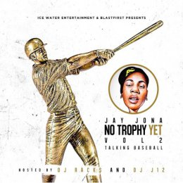 Jay Jona - No Trophy Yet 2