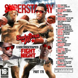 Superstar Jay - Iam Mixtapes 178 (Fight Night)