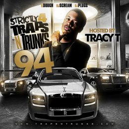 Strictly 4 Traps N Trunks 94 (Hosted By Tracy T)