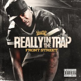 Frontstreet - Really In The Trap (Dirty)
