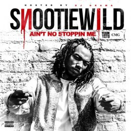 Snootie Wild - Aint No Stopping Me
