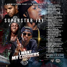Superstar Jay -I Am Mixtapes 179(I Want My Corners)
