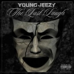 Young Jeezy -The Last Laugh