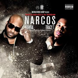 Yowda,Tracy T - Narcos (The Coke-A-Nomics Era)