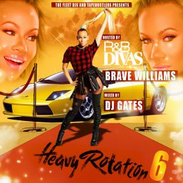 Heavy Rotation 6 Hosted By R,B Diva Los Angeles Brave Williams