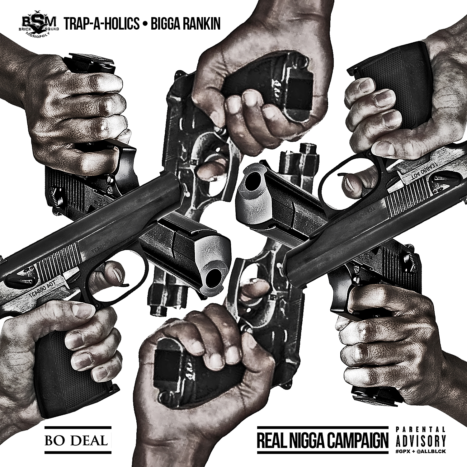Bo Deal-Real Nigga Campaign