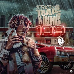 Strictly 4 Traps N Trunks 109 Hosted By(Rich The Kid)