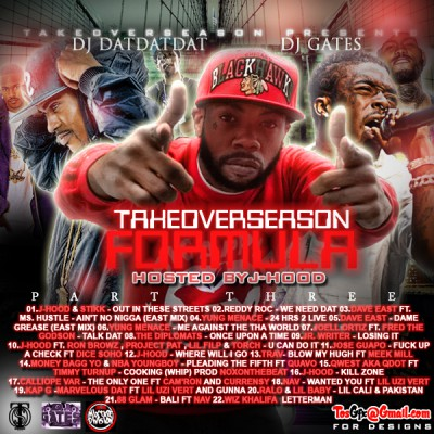Takeover Season Formula (Hosted By J-Hood)