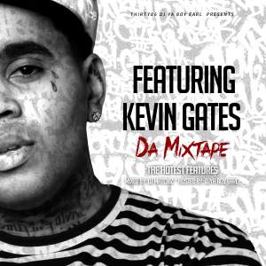 Featuring Kevin Gates