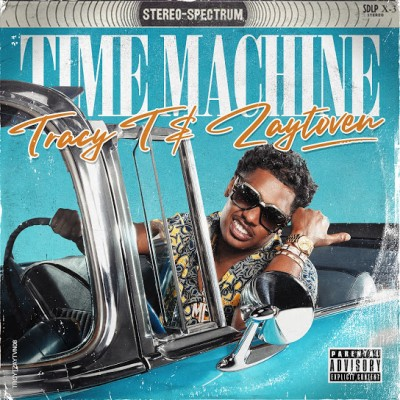 Tracy T x Zaytoven - Time Machine