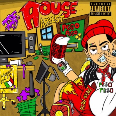 Peso Peso - House Arrest