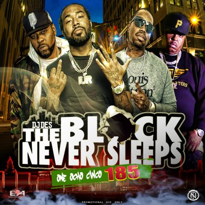 DJ Des The Block Never Sleeps 185