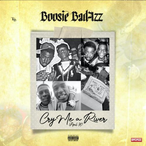 Boosie BadAzz - Cry Me A River (April 1st)