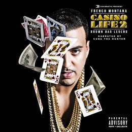 French Montana - Casino Life 2 (Brown Bag Legend)